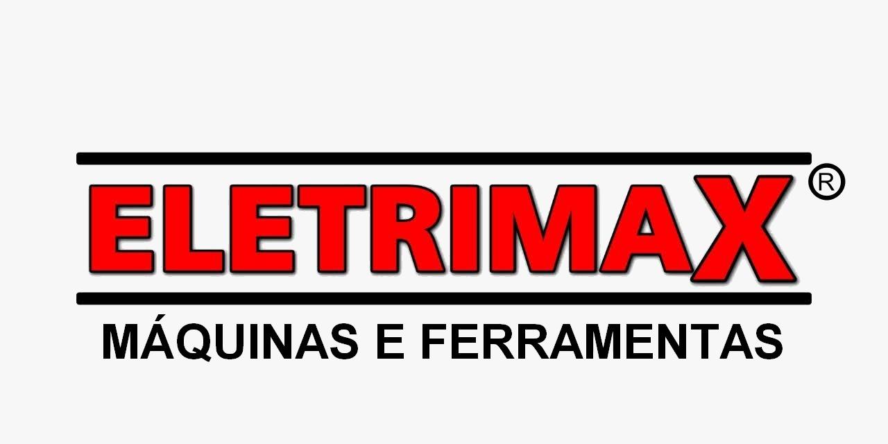 ELETRIMAX MÁQUINAS E FERRAMENTAS